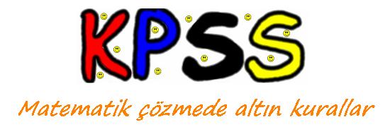 KPSS Matematik Çözmede Altın Kurallar 2