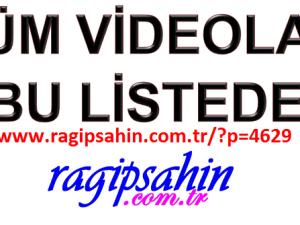 Ragıp ŞAHİN Videoları