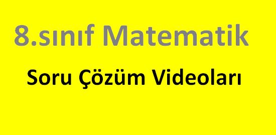 8.sınıf Matematik Videoları