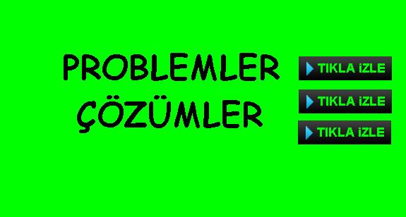 Problem Çözüm Videosu