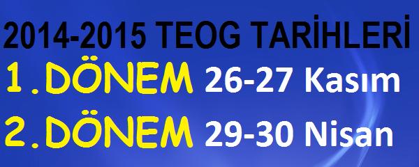 2014-2015 TEOG TARİHLERİ