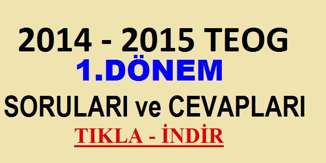 2014-2015 1.DÖNEM TEOG SORULARI İNDİR