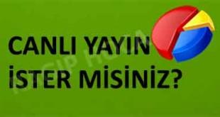 CANLI-YAYIN-İSTER-MSİNİZ