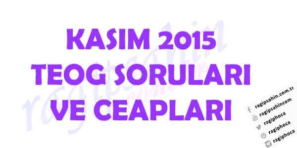 kasım-2015-teog-soruları-ve-cevapları